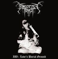 FORGOTTEN TOMB (Ita) - III: Love's Burial Ground, 2LP