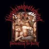BLASPHAMAGOATACHRIST (Bra/Can) - Bastarizing the Purity, CD