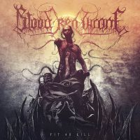 BLOOD RED THRONE (Nor) - Fit to Kill, CD