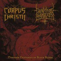 CORPUS CHRISTII (Pt) / DARKMOON WARRIOR (Ger) - Through Centuries of Black Blood, 7