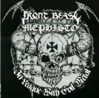 FRONT BEAST (Ger) / MEPHISTO (Ita) - In League With Evil Metal, Split CD
