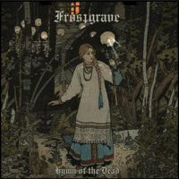 FROSTGRAVE (IL) - Hymn of the Dead, CD