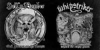 WHIPSTRIKER (Bra) / HELL'S BOMBER (HR) - Beyond the Empty Graves / Bombers of Hell, EP