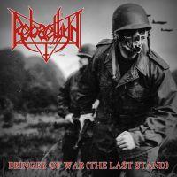 REBAELLIUN (Bra) - Bringer of War (The Last Stand), MCD