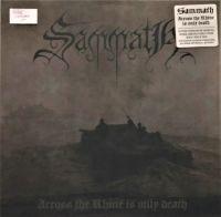 SAMMATH (Hol) - Across the Rhine Is Only Death, LP