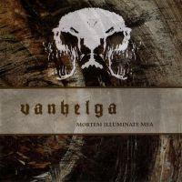 VANHELGA (Swe) - Mortem Illuminate Mea, CD