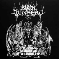 BLACK WITCHERY (USA) - Desecration of the Holy Kingdom, LP