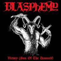 BLASPHEMY (Can) -Victory (Son of the Damned) CD