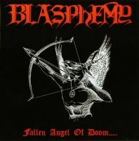BLASPHEMY (Can) - Fallen Angel Of Doom, CD