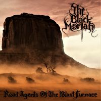 THE BLACK MORIAH (USA) - Road Agents of the Blast Furnace, DigiCD