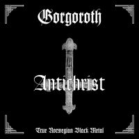 GORGOROTH (Nor) -Antichrist, PicLP
