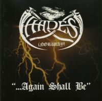 HADES (Nor) - ...Again Shall Be (DigiCD)
