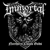IMMORTAL (Nor) -  Northern Chaos Gods, DigiCD