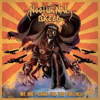 NOCTURNAL BREED (Nor) - We Only Came For The Violence, A5 DigiCD