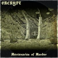 ORCRYPT (UK) - Mercenaries of Mordor, CD