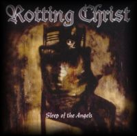 ROTTING CHRIST (Gre) - Sleep Of The Angels, CD