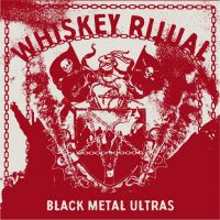 WHISKEY RITUAL (Ita) - Black Metal Ultras, LP